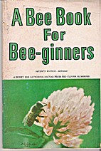 A Bee Book for Bee-ginners, seventh…