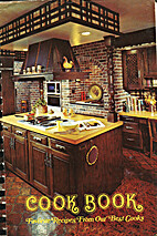 Cook Book: Favorite Recipes From Our Best…