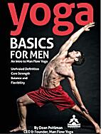 Yoga Basics for Men: An Intro to Man Flow…