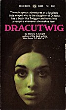 Dracutwig by Mallory T. Knight