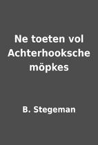 Ne toeten vol Achterhooksche möpkes by B.…