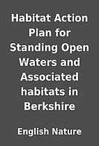 Habitat Action Plan for Standing Open Waters…