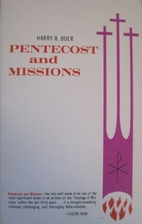 Pentecost and Missions by Harry R. Boer
