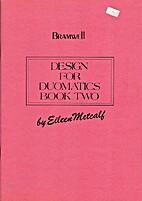 Design for Duomatics Book II (Bramwell) by…