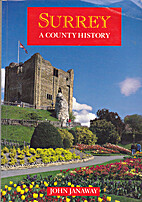 Surrey: A County History (Local History) by…