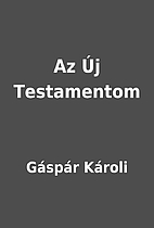 Az Új Testamentom by Gáspár Károli