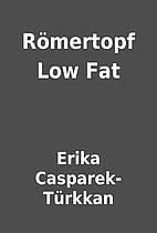 Römertopf Low Fat by Erika…