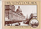 Early Sydney Postcards. Book 2 by Bill…