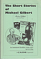 The Short Stories of Michael Gilbert: An…