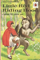 Well Loved Tales: Little Red Riding Hood by…