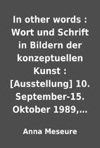 In other words : Wort und Schrift in Bildern…