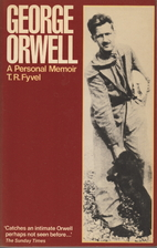 George Orwell: A Personal Memoir by T. R.…