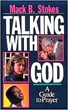 Talking With God: A Guide to Prayer by Mack…