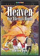 Heaven Our eternal home : Biblical images of…