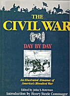 The Civil War Day by Day by John S. Bowman