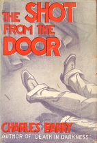The Shot from the Door by Charles Barry