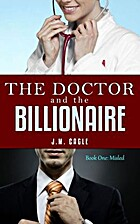 The Doctor and The Billionaire (Misled # 1)…
