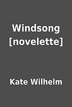Windsong [novelette] by Kate Wilhelm