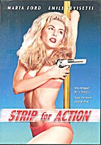 Strip for Action [movie] by Lev L. Spiro