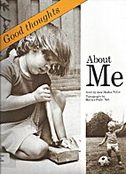 Good Thoughts About Me by Jane Hoober Peifer
