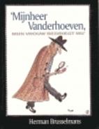 Mijnheer Vanderhoeven, mijn vrouw bedriegt…