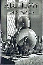 Alchemy by John Yamrus