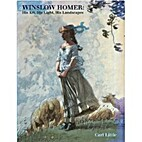 Winslow Homer: His Art, His Light, His…