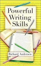 Powerful Writing Skills by Richard Andersen