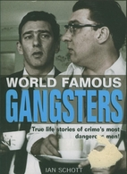 Gangsters (World Famous) by Ian Schott
