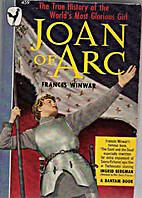 Joan of Arc (Bantam books) by Frances Winwar