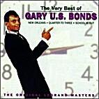 The Very Best of Gary U.S. Bonds: Original…