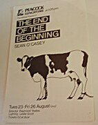 The End of the Beginning by Seán O'Casey