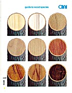 Guide to Wood Species by Architectural…