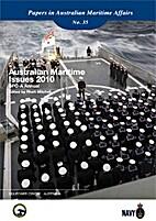 Australian Maritime Issues 2010: Sea Power…