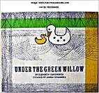 Under the Green Willow by Elizabeth Jane…