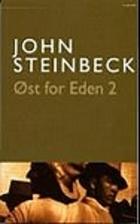 East of Eden (2 of 2) by John Steinbeck