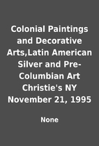 Colonial Paintings and Decorative Arts,Latin…