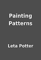 Painting Patterns by Leta Potter