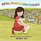 April Makes New Friends: Children's book,…