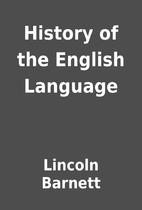 History of the English Language by Lincoln…