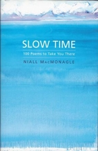 Slow Time: 100 Poems to Take You There by…