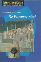 The European City by Leonardo Benevolo