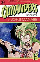 Outlanders 18 by Johji Manabe