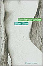 Ellen Ellen by Remke Van Veelen