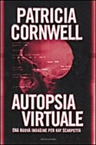 Autopsia virtuale by Cornwell Patricia