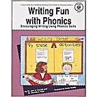 Writing Fun With Phonics/Workbook by Jeri…