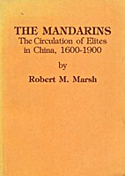 The Mandarins: The Circulation Of Elites In…