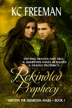 Rekindled Prophecy : Greylyn the Guardian…