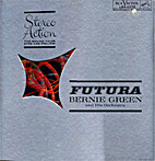 Futura by Bernie Green And His Orchestra