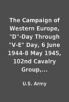 The Campaign of Western Europe, D-Day…